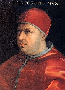 Pope Leo X 1475 – 1521.  Pope from 1513 to his death in 1521. Was born Giovanni di Lorenzo de' Medici, He is known for starting indulgences.(paying catholic for forgiveness of your sins)  and the writing the Exsurge Domine challenging of Martin Luther 95 Theses.  This was all a plan to show publicly an argument between the differing sides. This way catholic's chose to create their own rebellion, one that could be more easily controlled and directed.