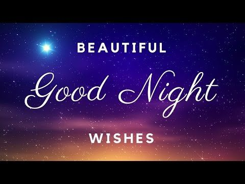 Good Night Wishes | Beautiful Video of Gud Night Messages - YouTube