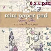 Time Flies ~ 6x6 Paper Pad