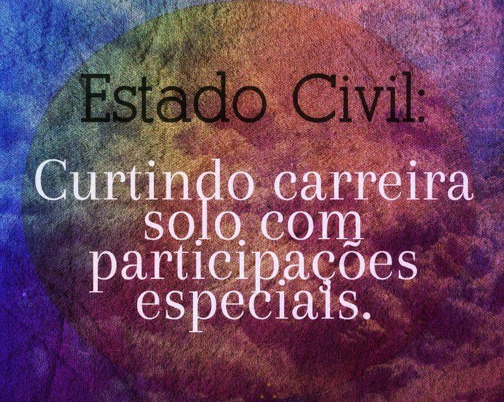 Estado Civil: Curtindo carreira solo com participações especiais.