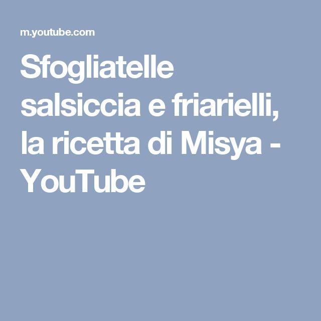 Sfogliatelle salsiccia e friarielli, la ricetta di Misya - YouTube