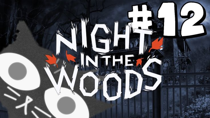 GHOST PROBLEMS!   Night in the Woods   Part #12