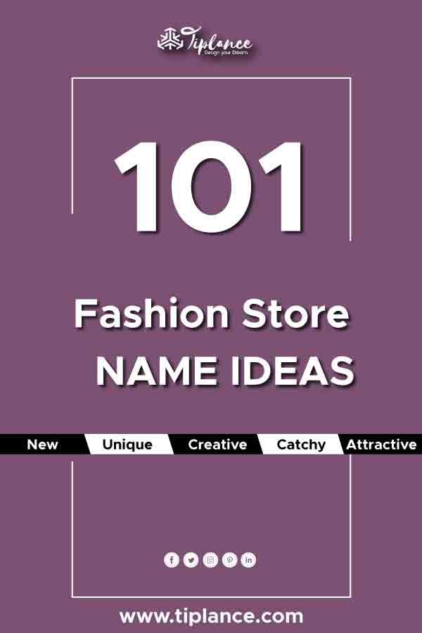 113 Fashion Company Name Ideas Fashion Store Names Boutique Names Unique Business Names
