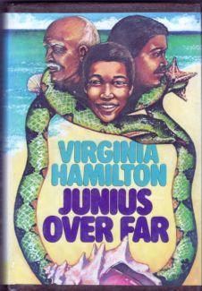 "One of the 1986 Coretta Scott King Author Award honor books was ""Junius Over Far"" by Virginia Hamilton."