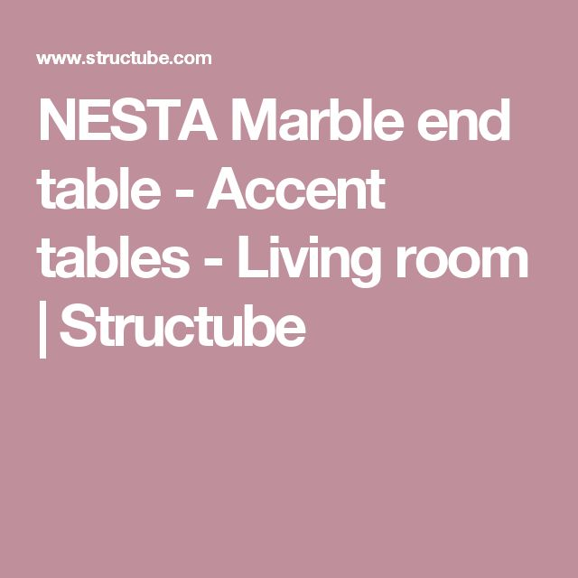 NESTA Marble end table  - Accent tables - Living room  | Structube