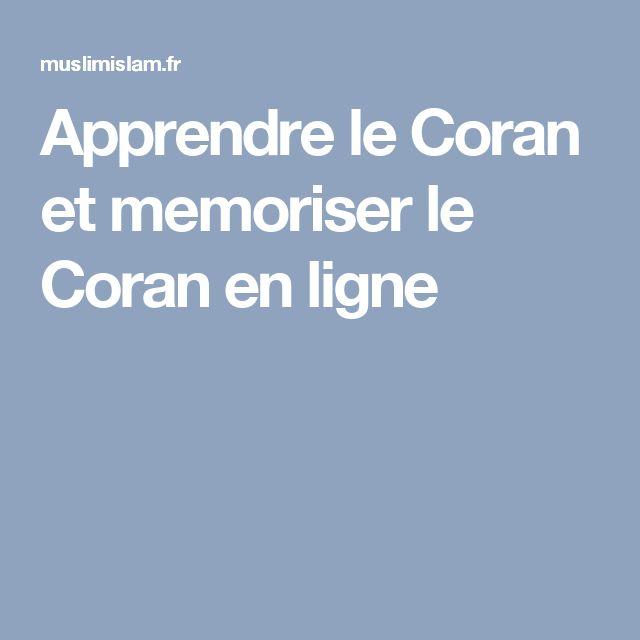 Apprendre le Coran et memoriser le Coran en ligne