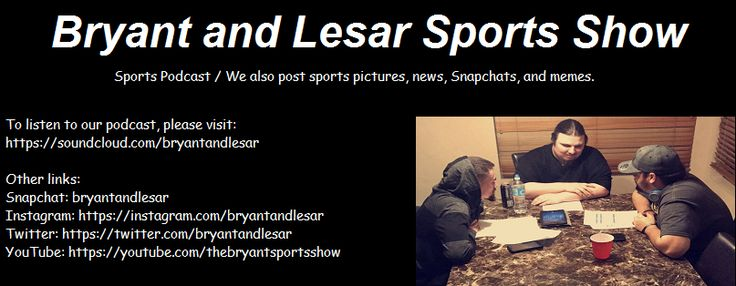 Bryant and Lesar. The Bryant Sports Show. The Bryant Wrestling Show. Jerry Bryant. Thomas Lesar. Zach Lesar. Facebook. YouTube. Instagram. SoundCloud. Podcast. Video Show. Sports. MLB. NHL. NBA. PGA. NCAA Football. Basketball. Baseball. Hockey. NFL. Vikings. Vols. Diamondbacks. Peyton Manning. Cavaliers. Warriors. Michael Jordan. Fun. Family Friendly. Cool.