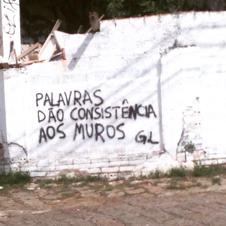 Palavras são consistência aos muros