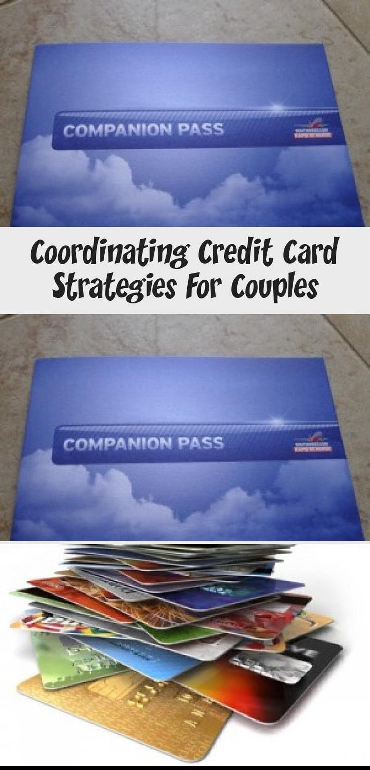 Coordinating credit card strategies for couples credit