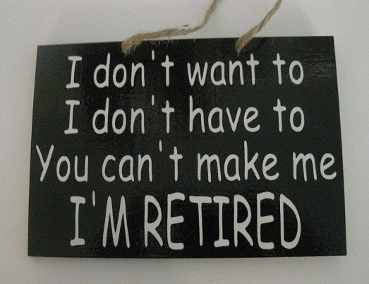funny wood signs with sayings | retired you can't make me funny painted by MackleyWoodenGifts