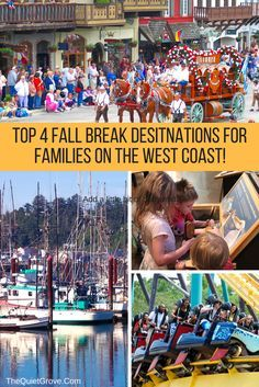 Top 4 Fall Break Destinations for Families on the West Coast! via @TheQuietGrove