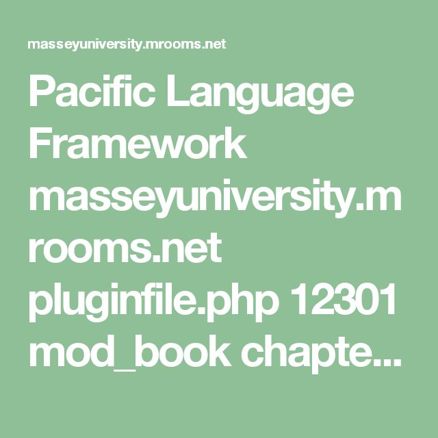 Pacific Language Framework masseyuniversity.mrooms.net pluginfile.php 12301 mod_book chapter 11022 PIA7314Languages-Framework.pdf