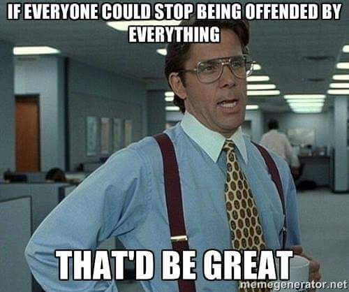 stop being offended meme