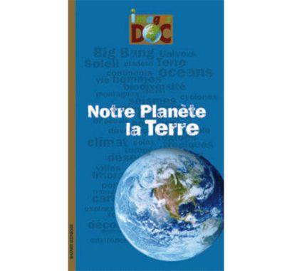 Notre planète, la Terre