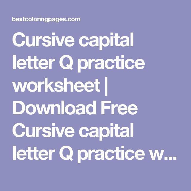 cursive capital letter q practice worksheet download free cursive capital letter q practice worksheet for