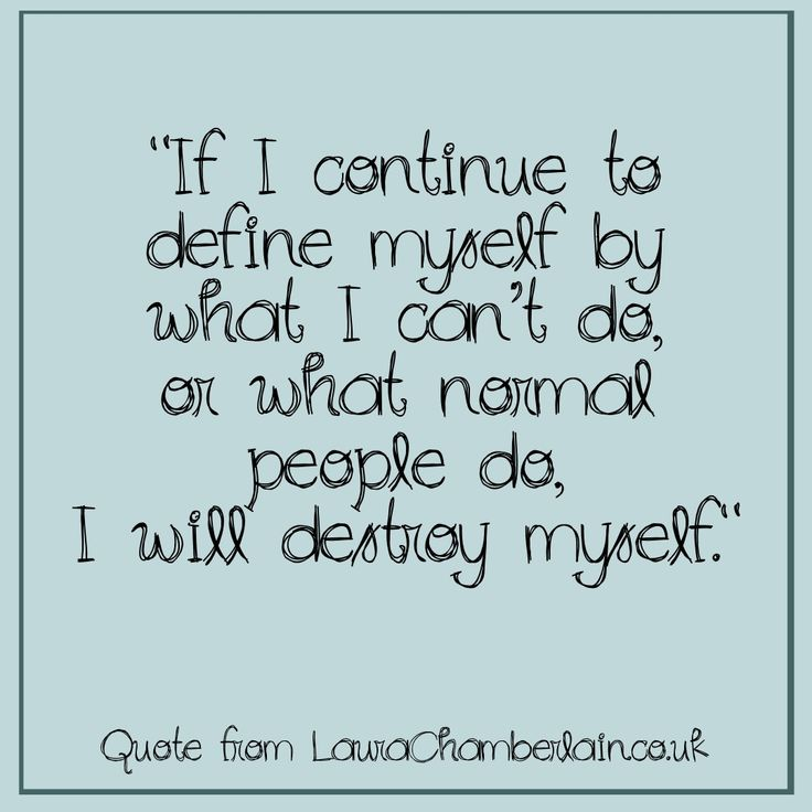 A quote from my blog on chronic illness and the loss of self.