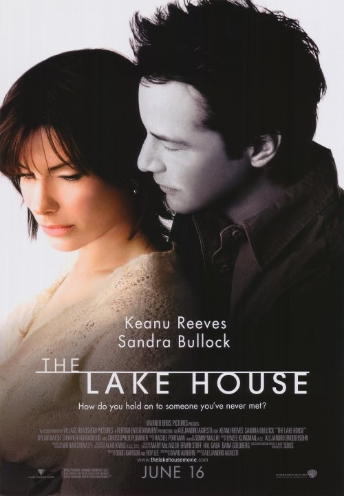 "Chick Flick night- Grab the popcorn for ""The Lake House""...and another good pairing of Sandra Bullock and Keanu Reeves as they venture back and forth in time and ...a wonderful house on the lake."