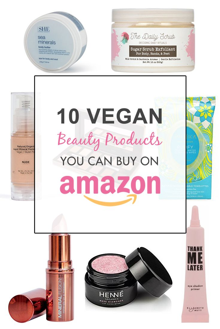 10 Cruelty Free and Vegan Beauty Products You Can Buy on Amazon That Are Plant Based