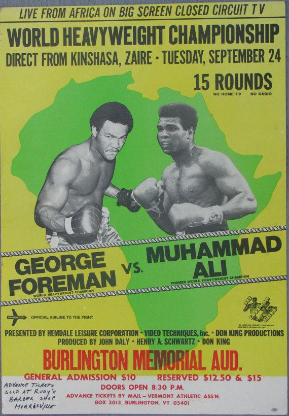Vintage Forman vs Ali Boxing Poster This was the original fight poster date until foreman got a cut eye in sparring and delayed the fight!