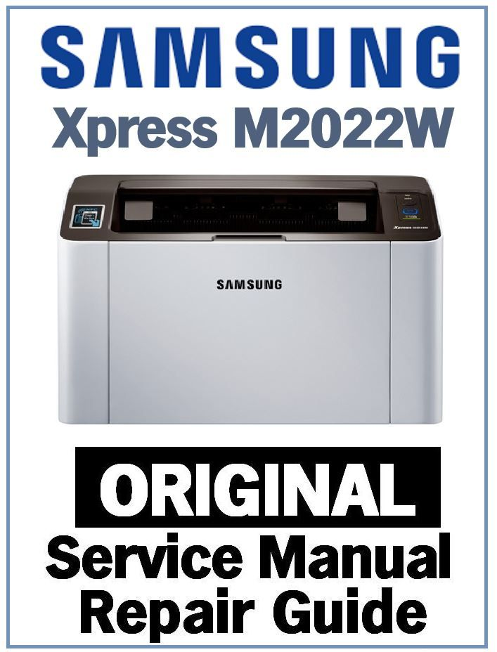 Samsung Xpress M2022w Printer Service Manual And Repair Guide Repair Guide Printer Samsung