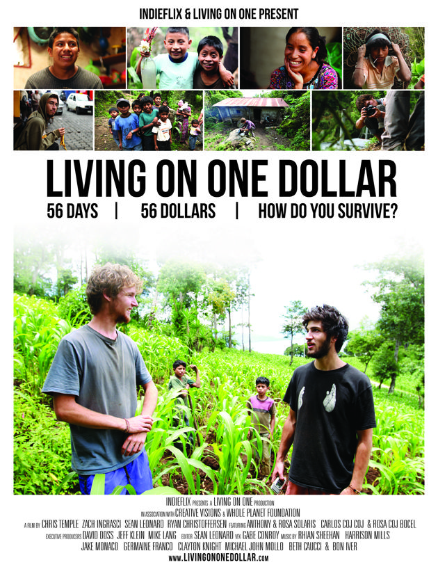 the reality of living in poverty presented in living on one dollar a documentary film One of the best ways to teach our children is though documentary film a well made documentary can often teach a lesson in a more impactful way, through music and imagery.