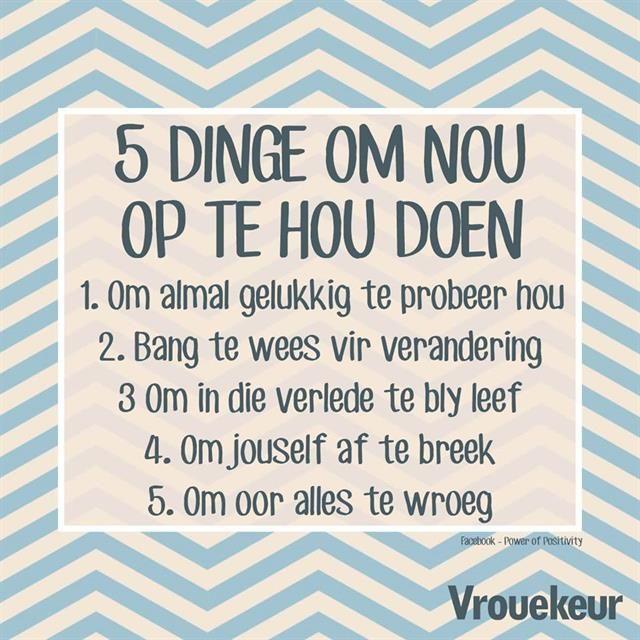 5 Dinge om op te hou doen.... #Afrikaans __Vrouekeur #Rules2LiveBy #do