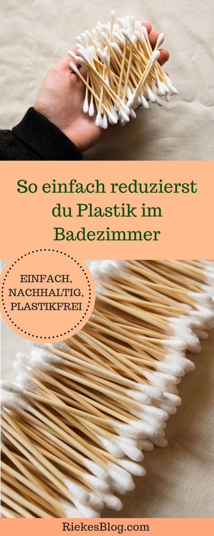 Wattestabchen Ohne Plastik Plastikfrei Im Badezimmer Part 1