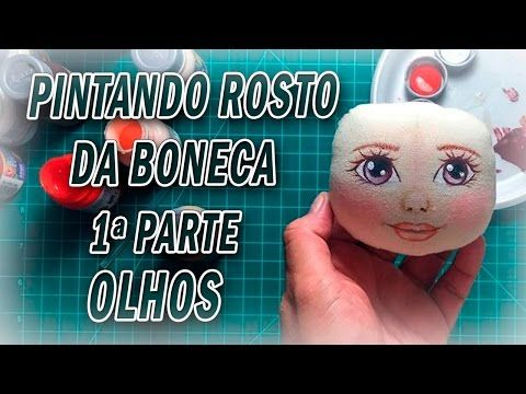 Boneca de pano, Pintar o Rosto da boneca - OLHOS- por Luciane Valeria - ARTES DA…