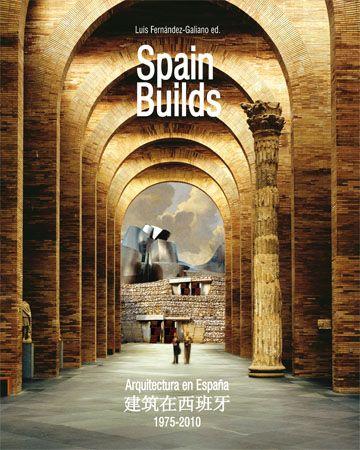 Spain Builds, 1975-2010 - Arquitectura Viva · Revistas de Arquitectura