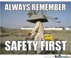 safety first people!