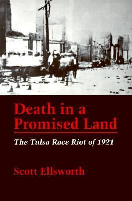 tulsa race riot 1921 | Death in a Promised Land: The Tulsa Race Riot of 1921 by Scott ...