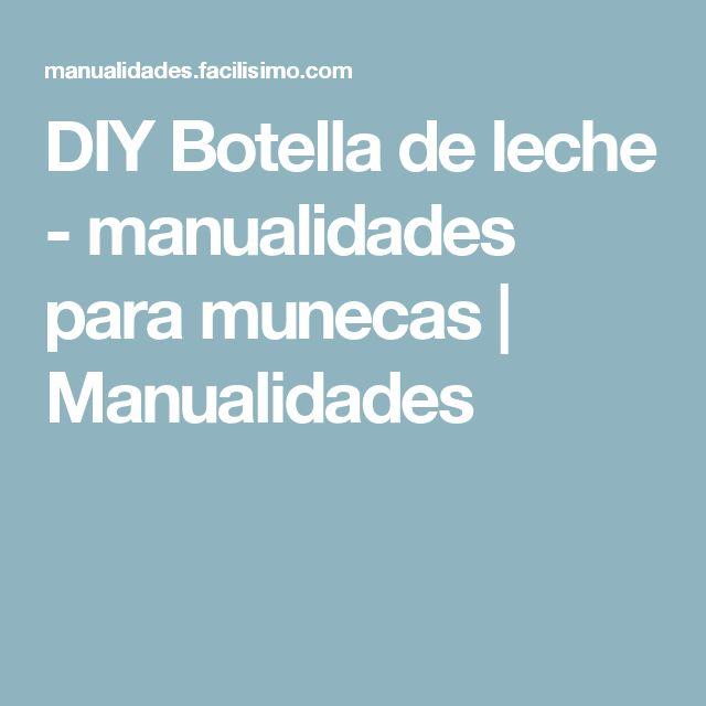 DIY Botella de leche - manualidades para munecas   Manualidades