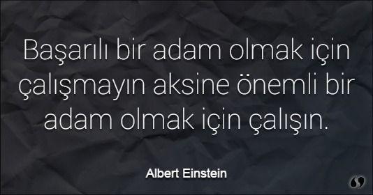 Özlü Sözler | Albert Einstein Sözleri | Eğer ne yaptığımızı biliyor olsaydık, buna araştırma denmezdi öyle değil mi?