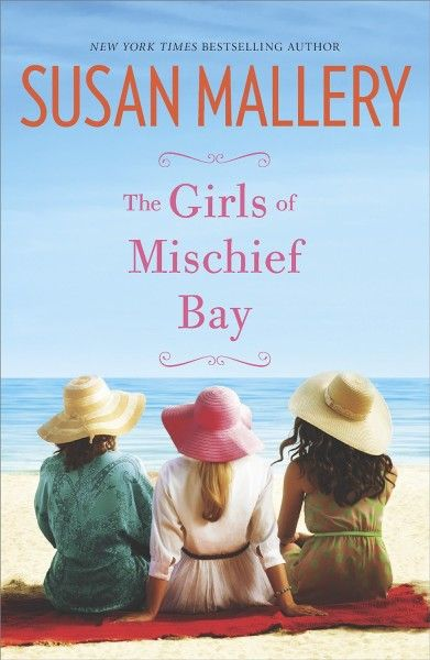 The Girls of Mischief Bay by Susan Mallery: http://www.thereadingcafe.com/the-girls-of-mischief-bay-by-susan-mallory-a-review/