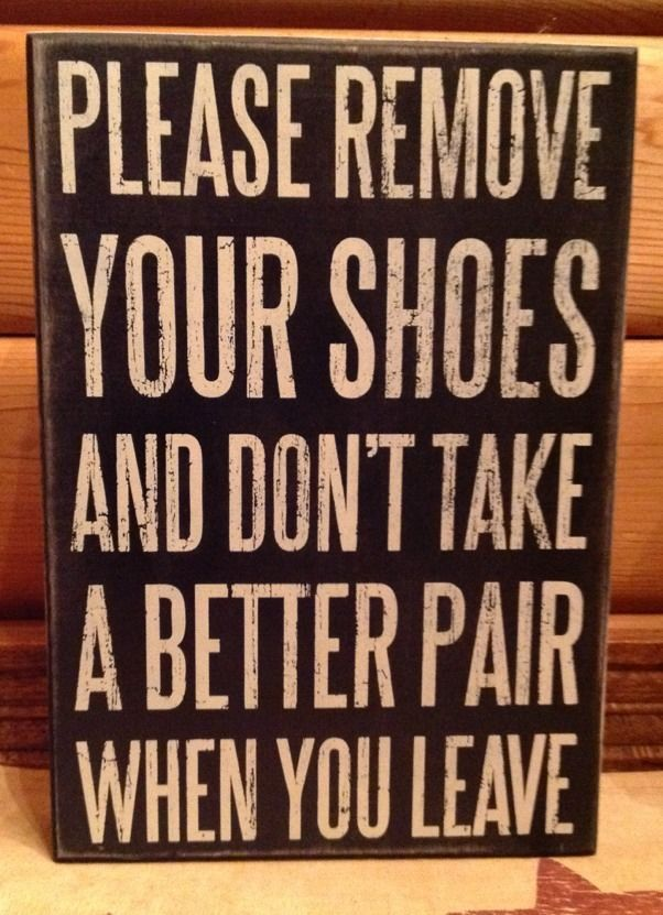 Best 25 No Shoes Sign Ideas On Pinterest