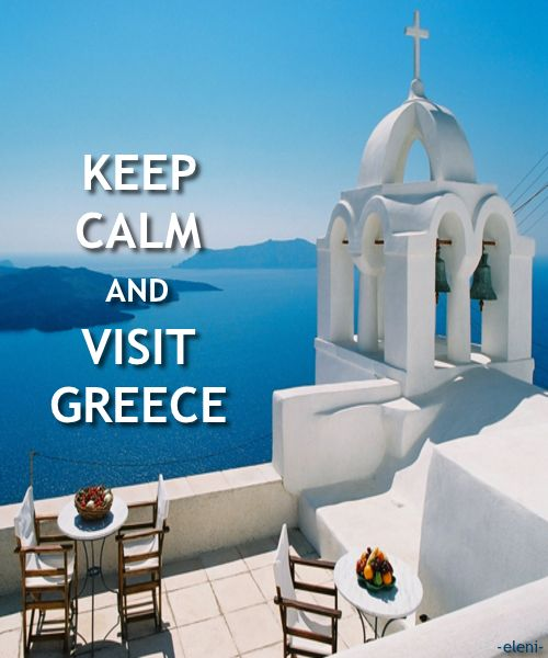 KEEP CALM AND VISIT GREECE - created by eleni