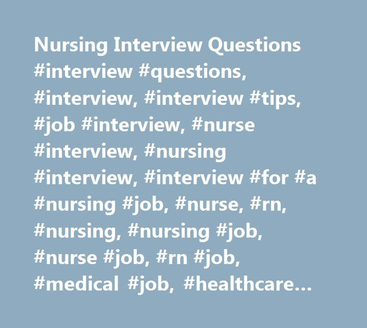 Best 25+ Interview questions for nurses ideas on Pinterest