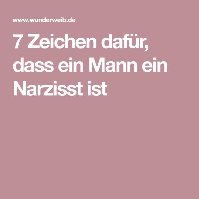 7 Zeichen dafür, dass ein Mann ein Narzisst ist