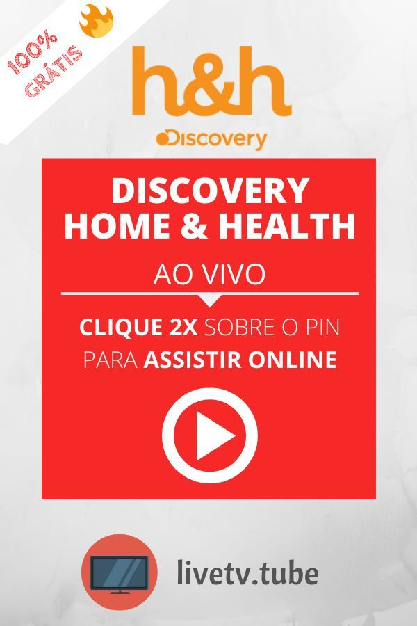 Discovery Home Health Online Programacao Ao Vivo 24h Em 2020