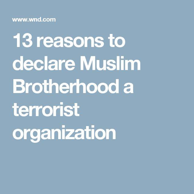 13 reasons to declare Muslim Brotherhood a terrorist organization