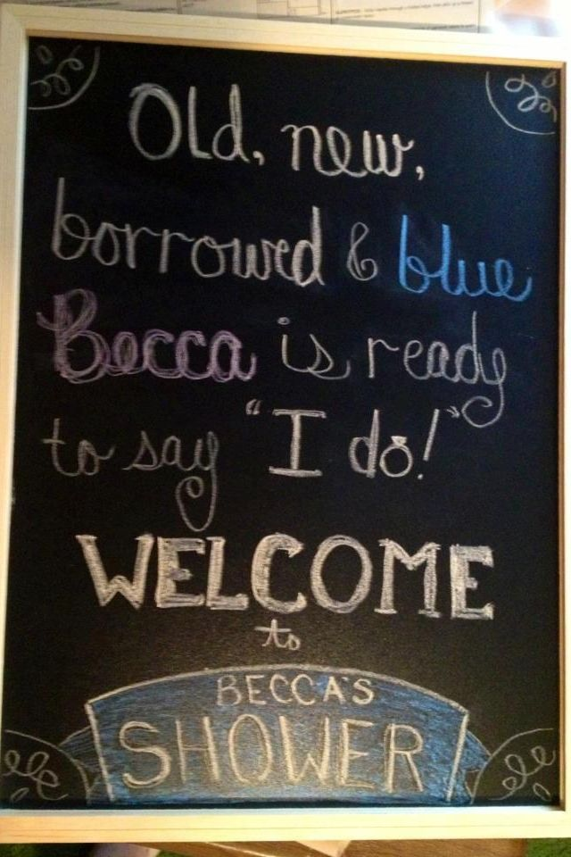 Welcome sign : bridal shower....ok Becca C. this is kinda scary...