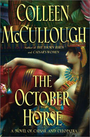 the october horse - colleen mccullogh | reading