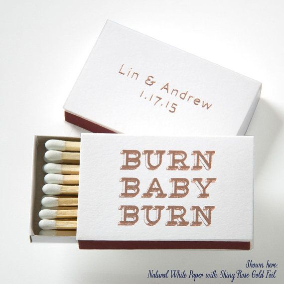 BURN BABY BURN Personalized Match Boxes, 25 - Wedding Favors, Party Favors, Custom Wedding Matches, Foil Stamped Match Box Favors 006-2