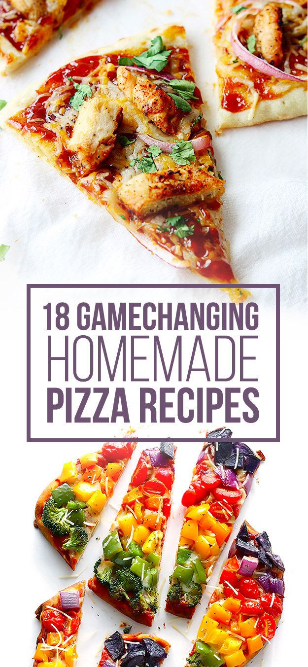 18 Game-Changing Homemade Pizza Recipes
