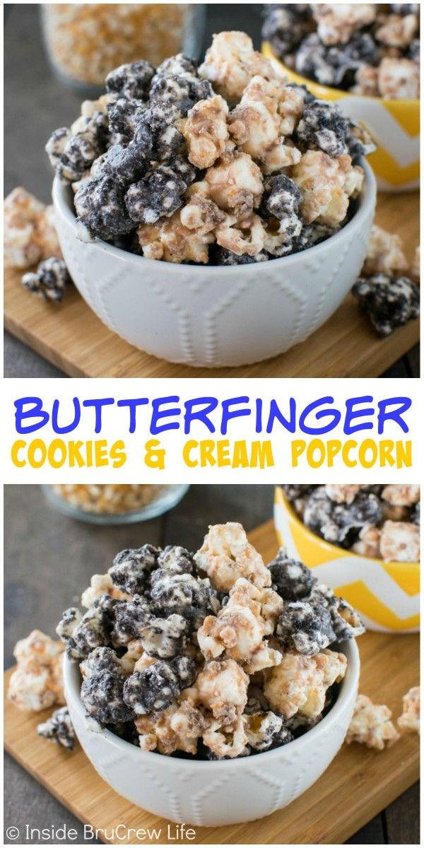 Covering popcorn in white chocolate, Oreo cookies, and Butterfinger candy is the best way to do popcorn! It will not last long!