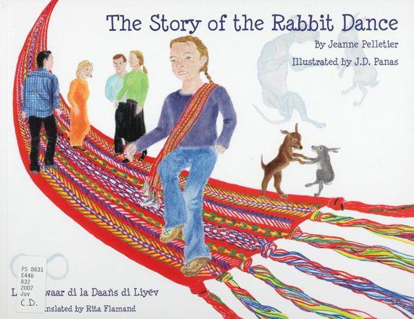 The Story of the Rabbit Dance by Jeanne Pelletier, Illustrated by J.D. Panas; translated by Rita Flamand