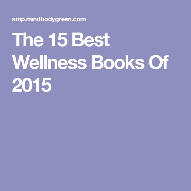 The 15 Best Wellness Books Of 2015
