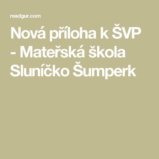 Nová příloha k ŠVP - Mateřská škola Sluníčko Šumperk