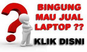 Jual beli laptop