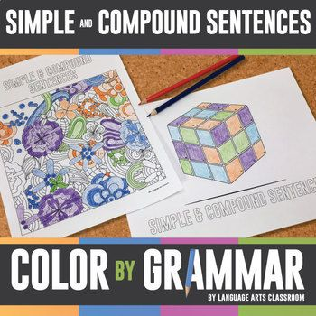 Color by Grammar Simple and Compound Sentences Grammar Activity: get students excited about simple and compound sentences with this grammar lesson.